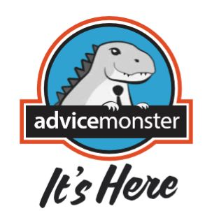 Advicemonster is here